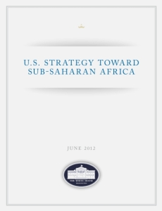 Us Strategy toward Sub-saharan Africa (The White House, June 2012, 12 p.)
